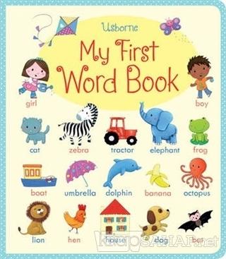 My First Word Book - Felicity Brooks | Yeni ve İkinci El Ucuz Kitabın