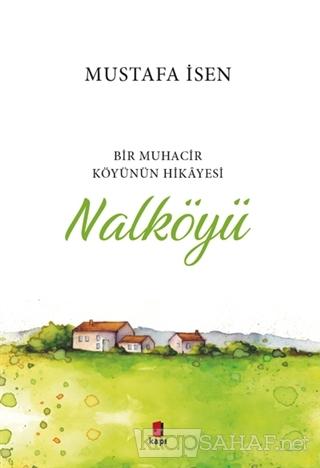 Nalköyü - Mustafa İsen   Yeni ve İkinci El Ucuz Kitabın Adresi