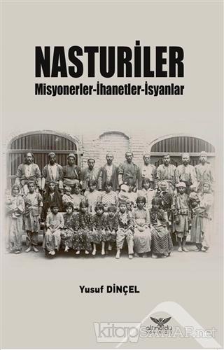 Nasturiler - Yusuf Dinçel   Yeni ve İkinci El Ucuz Kitabın Adresi