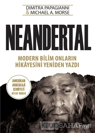 Neandertal - Michael A. Morse- | Yeni ve İkinci El Ucuz Kitabın Adresi