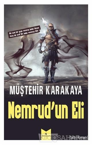 Nemrud'un Eli - Müştehir Karakaya | Yeni ve İkinci El Ucuz Kitabın Adr