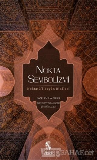 Nokta Sembolizmi - Mehmet Tabakoğlu | Yeni ve İkinci El Ucuz Kitabın A