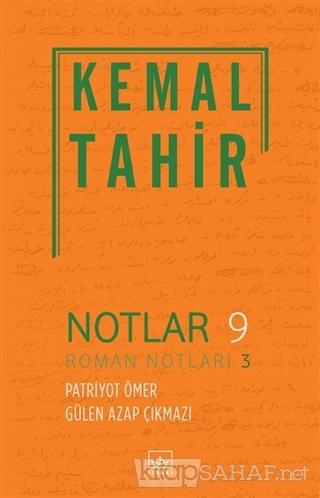 Notlar 9 - Roman Notları 3 - Kemal Tahir   Yeni ve İkinci El Ucuz Kita