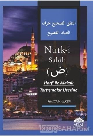 Nutk-i Sahih - Mustafa Ülker | Yeni ve İkinci El Ucuz Kitabın Adresi