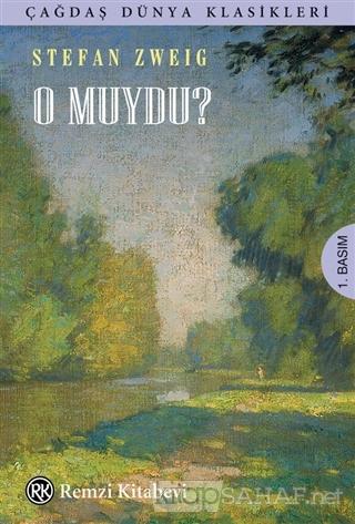 O Muydu? - Stefan Zweig   Yeni ve İkinci El Ucuz Kitabın Adresi