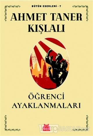 Öğrenci Ayaklanmaları - Ahmet Taner Kışlalı   Yeni ve İkinci El Ucuz K
