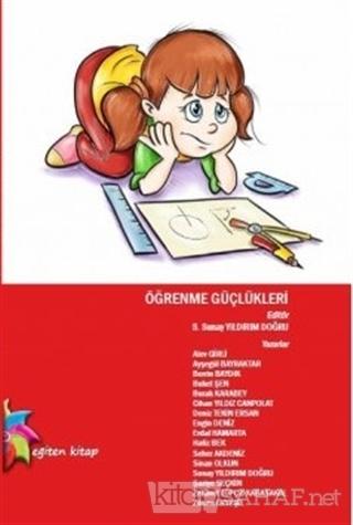 Öğrenme Güçlükleri - Alev Girli- | Yeni ve İkinci El Ucuz Kitabın Adre