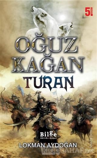 Oğuz Kağan - Turan - Lokman Aydoğan | Yeni ve İkinci El Ucuz Kitabın A