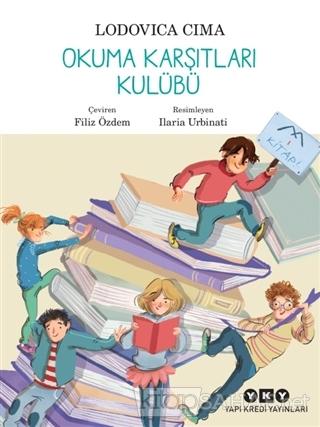 Okuma Karşıtları Kulübü - Lodovica Cima   Yeni ve İkinci El Ucuz Kitab