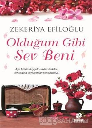 Olduğum Gibi Sev Beni - Zekeriya Efiloğlu | Yeni ve İkinci El Ucuz Kit