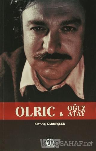 Olric ve Oğuz Atay - Kıvanç Kardeşler | Yeni ve İkinci El Ucuz Kitabın
