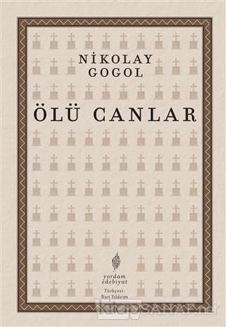 Ölü Canlar - Nikolay Vasilyeviç Gogol | Yeni ve İkinci El Ucuz Kitabın