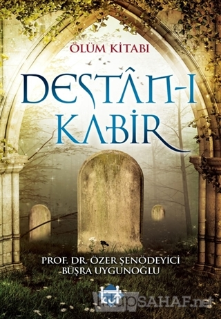 Ölüm Kitabı; Destan-ı Kabir - Özer Şenödeyici   Yeni ve İkinci El Ucuz