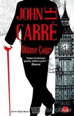 Ölüme Çağrı - John Le Carre   Yeni ve İkinci El Ucuz Kitabın Adresi