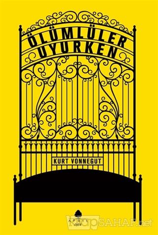 Ölümlüler Uyurken - Kurt Vonnegut | Yeni ve İkinci El Ucuz Kitabın Adr