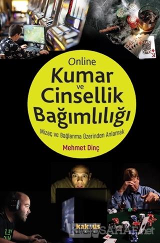 Online Kumar ve Cinsellik Bağımlılığı - Mehmet Dinç | Yeni ve İkinci E