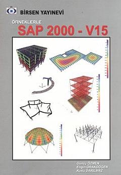 ÖRNEKLERLE SAP 2000 - V15 - Günay Özmen | Yeni ve İkinci El Ucuz Kitab