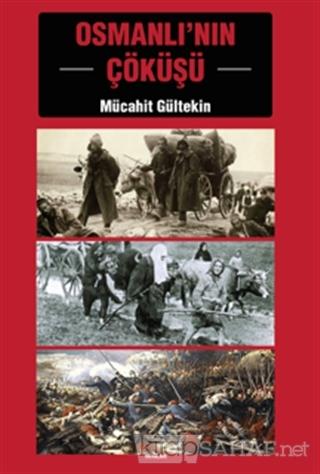 Osmanlı'nın Çöküşü - Mücahit Gültekin | Yeni ve İkinci El Ucuz Kitabın