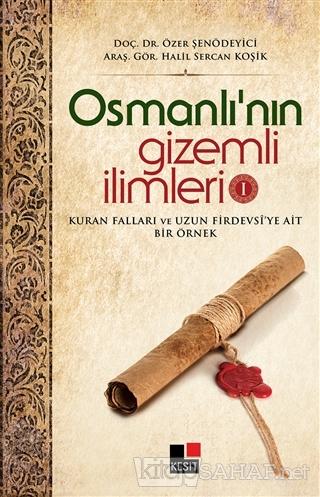 Osmanlı'nın Gizemli İlimleri 1 - Özer Şenödeyici- | Yeni ve İkinci El