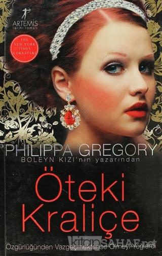 Öteki Kraliçe - Philippa Gregory   Yeni ve İkinci El Ucuz Kitabın Adre
