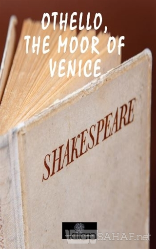 Othello, the Moor of Venice - William Shakespeare   Yeni ve İkinci El