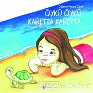 Öykü Öykü Karetta Karetta - Özlem Yavaş Çaylı | Yeni ve İkinci El Ucuz