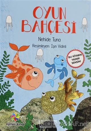 Oyun Bahçesi - Nehide Tuna   Yeni ve İkinci El Ucuz Kitabın Adresi