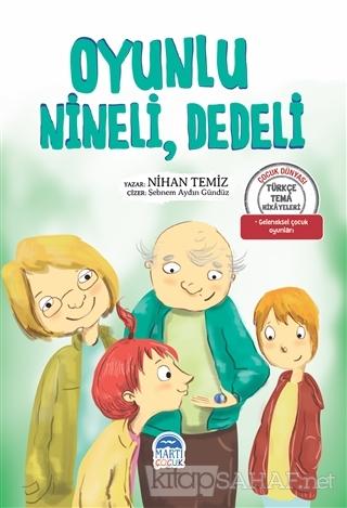 Oyunlu Nineli Dedeli - Nihan Temiz   Yeni ve İkinci El Ucuz Kitabın Ad