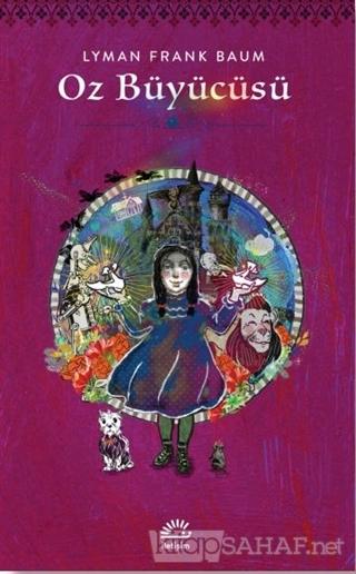 Oz Büyücüsü - Lyman Frank Baum | Yeni ve İkinci El Ucuz Kitabın Adresi