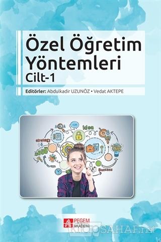 Özel Öğretim Yöntemleri Cilt 1 - Vedat Aktepe | Yeni ve İkinci El Ucuz