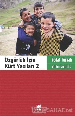 Özgürlük İçin Kürt Yazıları 2 - Vedat Türkali- | Yeni ve İkinci El Ucu