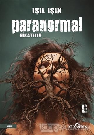 Paranormal Hikayeler - Işıl Işık   Yeni ve İkinci El Ucuz Kitabın Adre