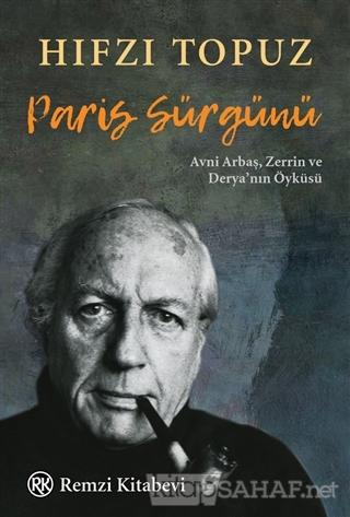 Paris Sürgünü - Hıfzı Topuz   Yeni ve İkinci El Ucuz Kitabın Adresi