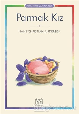 Parmak Kız - Hans Christian Andersen | Yeni ve İkinci El Ucuz Kitabın