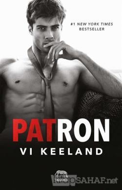 Patron - Vi Keeland | Yeni ve İkinci El Ucuz Kitabın Adresi