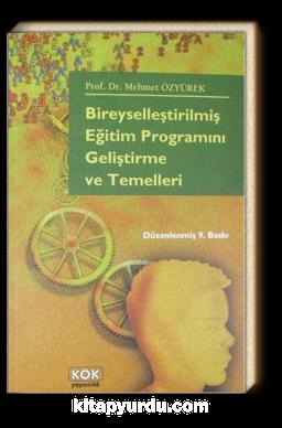 BİREYSELLEŞTİRİLMİŞ EĞİTİM PROGRAMInı geliştirme ve temelleri - Mehmet