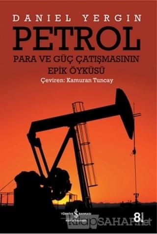 Petrol - Daniel Yergin | Yeni ve İkinci El Ucuz Kitabın Adresi