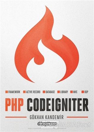 PHP CodeIgniter - Gökhan Kandemir- | Yeni ve İkinci El Ucuz Kitabın Ad