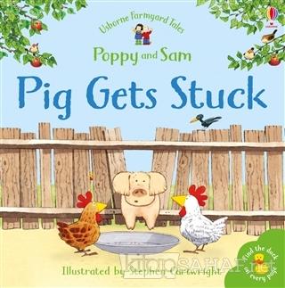 Pig Gets Stuck - Poppy and Sam - Heather Amery   Yeni ve İkinci El Ucu