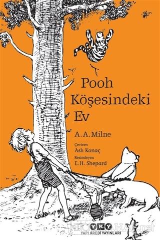 Pooh Köşesindeki Ev - A. A. Milne   Yeni ve İkinci El Ucuz Kitabın Adr