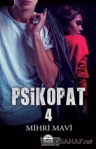 Psikopat 4 - Mihri Mavi   Yeni ve İkinci El Ucuz Kitabın Adresi