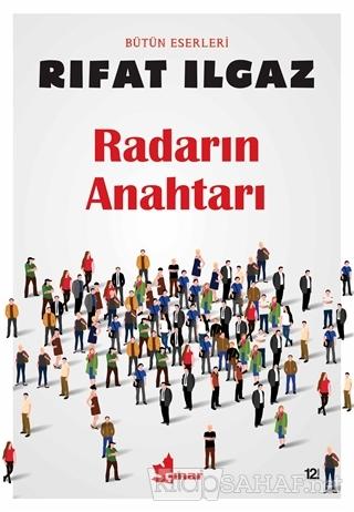 Radarın Anahtarı - Rıfat Ilgaz | Yeni ve İkinci El Ucuz Kitabın Adresi