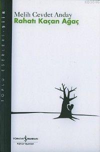 Rahatı Kaçan Ağaç - Melih Cevdet Anday | Yeni ve İkinci El Ucuz Kitabı