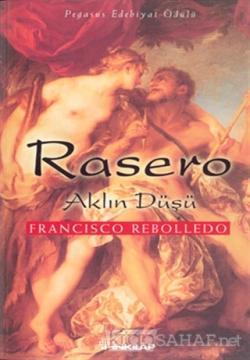 Rasero Aklın Düşü - Francisco Rebolledo | Yeni ve İkinci El Ucuz Kitab