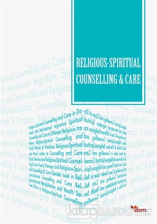 Religious-Spiritual Counselling and Care - Kolektif | Yeni ve İkinci E