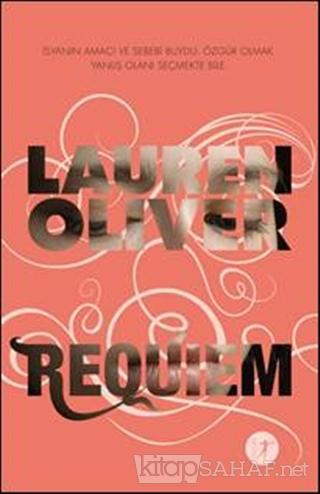 Requiem - Lauren Oliver | Yeni ve İkinci El Ucuz Kitabın Adresi