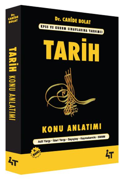 KPSS Tarih Konu Anlatımı (Cahide Bolat) 4T Yayınları - Cahide Bolat-  
