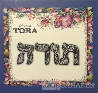 Resimli Tora - Kolektif | Yeni ve İkinci El Ucuz Kitabın Adresi