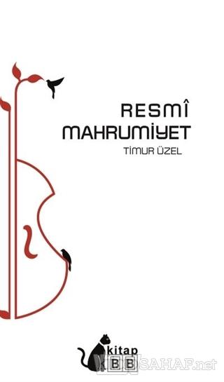 Resmi Mahrumiyet - Timur Üzel   Yeni ve İkinci El Ucuz Kitabın Adresi