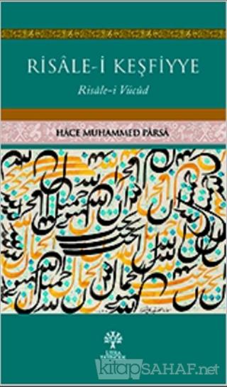 Risale-i Keşfiyye - Hace Muhammed Parsa | Yeni ve İkinci El Ucuz Kitab